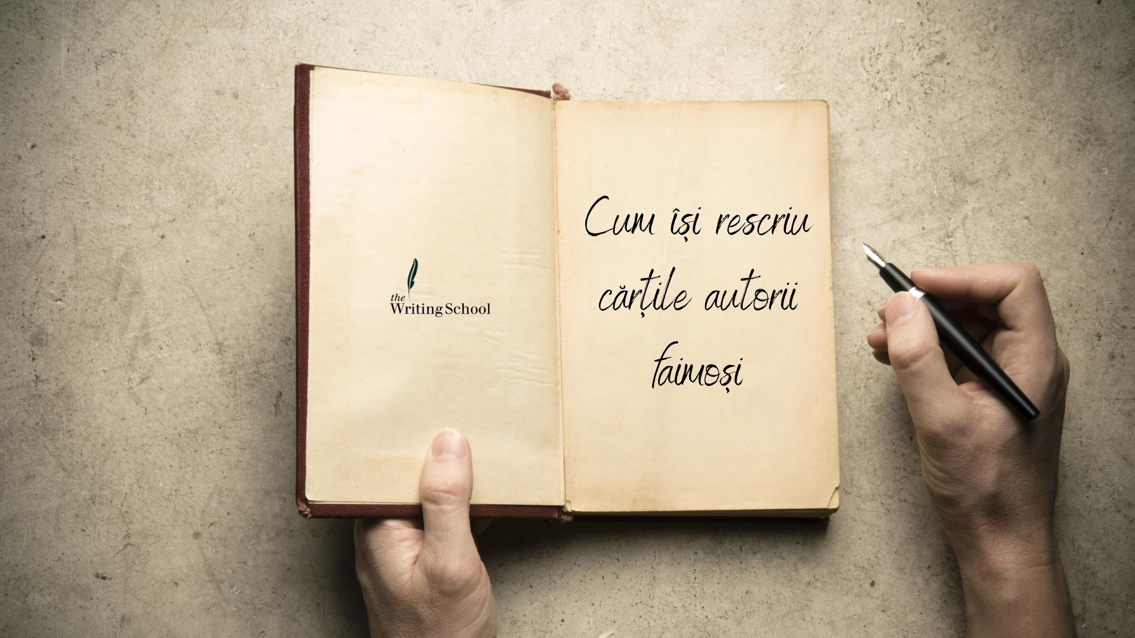 Cum își rescriu cărțile autorii faimoși